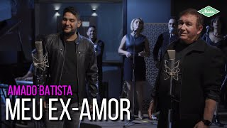 Amado Batista & Jorge - Meu Ex-Amor (Amado Batista 44 Anos) YouTube Videos