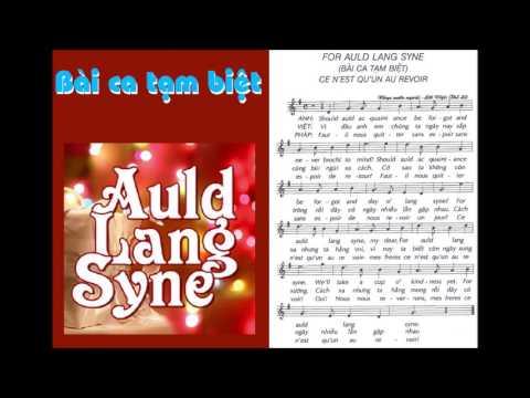 BÀI CA TẠM BIỆT (AULD LANG SYNE) - Biểu diễn: HỢP CA