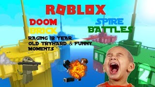 ROBLOX | Doomspire Brickbattles | Salty 12 Year Old Tryhard Rages | Funny Moments #2
