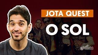 O Sol - Jota Quest (aula de violão)