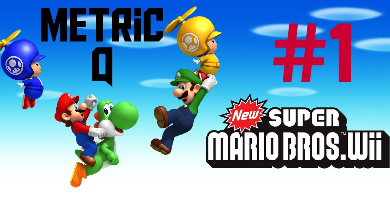 Lets Play New Super Mario Bros Wii #1 Metric Q - YouTube
