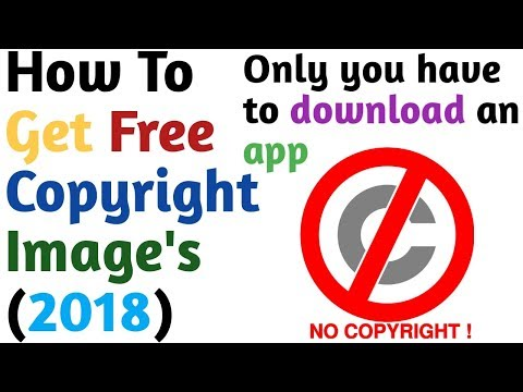 How To Get Free Copyright Image's (2018)