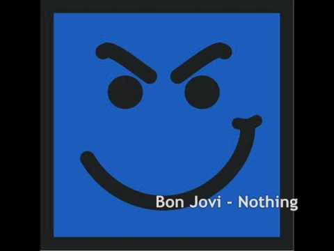 Bon Jovi - Nothing - 2005
