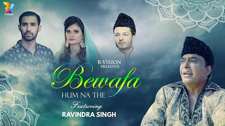 bewafa hum naa the  raja hasan feat ravindra singh  eid 2021 qawali  rvision