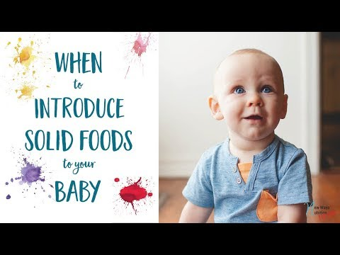 When to Introduce Solid Foods to Your Baby!