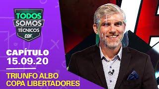 Todos Somos Técnicos - Colo Colo triunfó en Libertadores | Capítulo 15 de septiembre de 2020