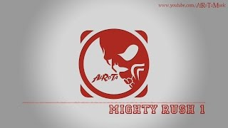 Mighty Rush 1 by Johannes Bornlöf - [Action Music]