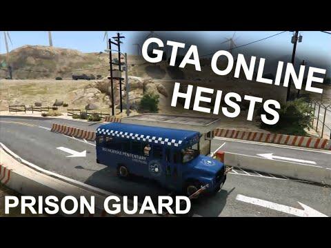 GTA Online - Prison Heist GUARD Guide