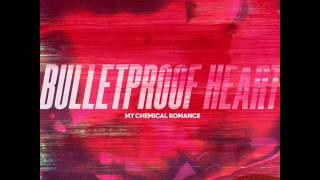My Chemical Romance Bulletproof Heart Only Vocals