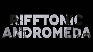"RIFF TONIC - ""Andromeda"" [Teaser]"