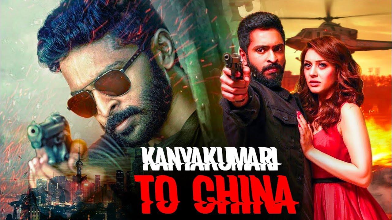 Download Kanyakumari To China 2020 Hindi Dubbed Latest Movie   South Action Movies   South Ka Baap