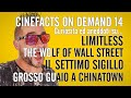 The Wolf of W.S., Il Settimo Sigillo, Limitless, Grosso Guaio a Chinatown - #CineFacts on Demand 14