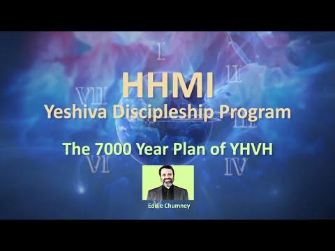 HHMI Eddie Chumney - The 7000 Year Plan of YHVH