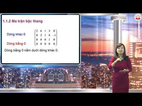Toán cao cấp - Chương 1. Ma trận định thức hệ phương trình tuyến tính Phần 1 - GV Phạm Thị Bích Dung