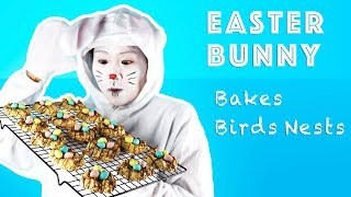 Easter Bunny Teaches You How To Bake Birds Nests