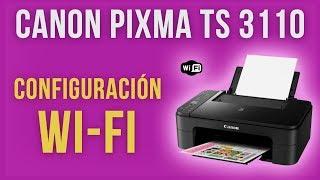 Configuración Wifi para impresoras Canon | TS 3110 | DenisTEC