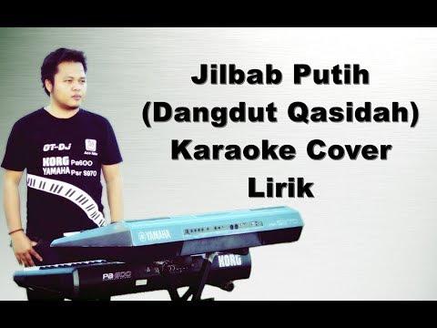 JILBAB PUTIH   KARAOKE DANGDUT Qasidah KORG PA600