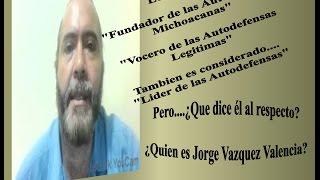 ¿Quien es Jorge Vazquez Valencia?
