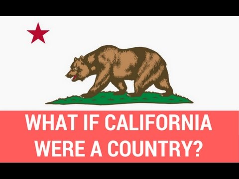 What If California Were a Country? Calexit Movement Seeks Independence