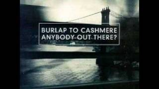 Watch Burlap To Cashmere Divorce video