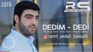 Ramil Sedali Dedim Dedi