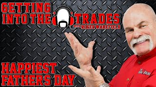 GETTING into THE TRADES | Happiest Father's Day