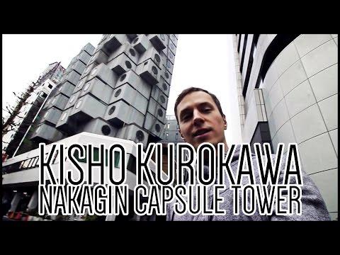 Kisho Kurokawa, Nakagin Capsule Tower [Japanese Architecture]