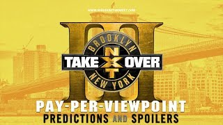WWE NXT TAKEOVER: BROOKLYN III PPV Event Match Card and Predictions Rundown