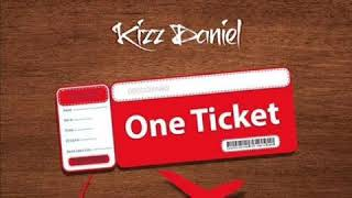 Kizz Daniel ft. Davido – One Ticket [AUDIO OFFICIAL]