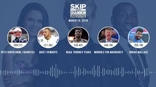 UNDISPUTED Audio Podcast (3.15.18) with Skip Bayless, Shannon Sharpe, Joy Taylor | UNDISPUTED thumbnail