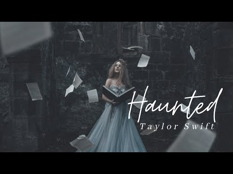 Taylor Swift Haunted Lyrics Youtube