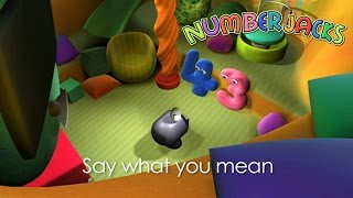 NUMBERJACKS | Say What You Mean | S1E23