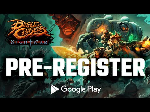 Battle Chasers: Nightwar - Mobile Edition // Pre Register for Google Play!