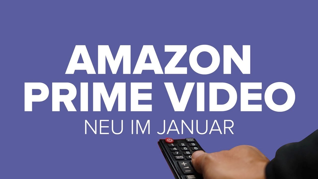 Amazon Prime Video Neue Filme Und Serien Im Januar Youtube