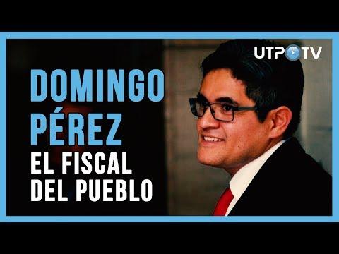 Domingo Pérez: El fiscal del pueblo