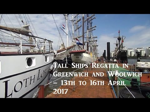Review : The Rendez-Vous 2017 Tall Ships Regatta in Greenwich and Woolwich – 13th to 16th April 2017