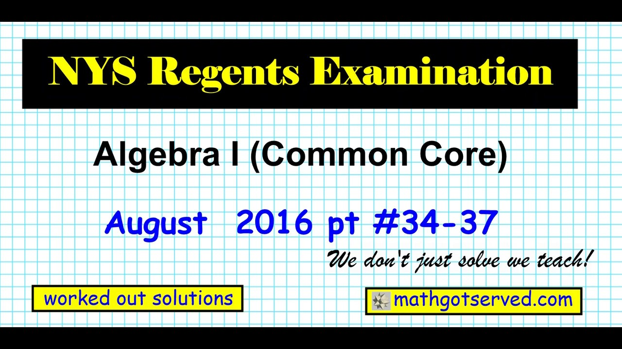 august 2016 algebra 1 34 to 37 nys regents exam common. Black Bedroom Furniture Sets. Home Design Ideas
