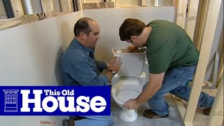 Video How to Install a Toilet Below Grade - This Old House download MP3, 3GP, MP4, WEBM, AVI, FLV Agustus 2018