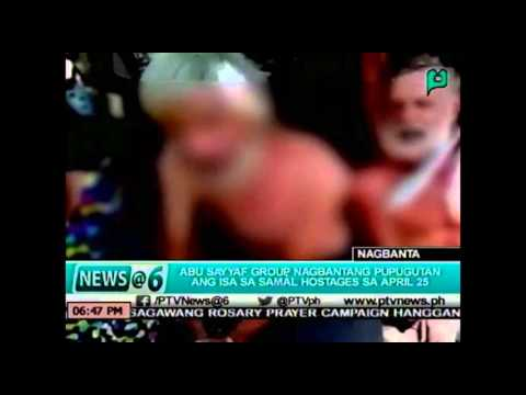[News@6] Abu Sayyaf Group, nagbabantang pupugutan ang isa sa Samal hostages sa April 25  [04|16|16]