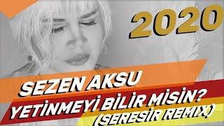 Sezen Aksu Yetinmeyi Bilir Misin Seresir Remix Youtube