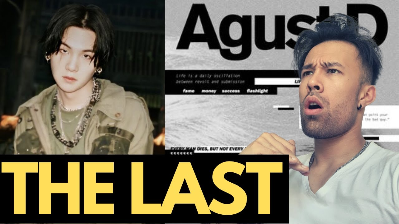 AGUST D THE LAST REACTION - THIS ONE IS DEEP...