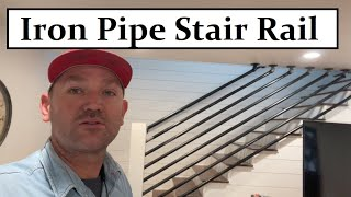 #476 - I Built An Iron Pipe Stair Rail For The House.