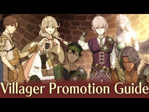 Fire Emblem Echoes: Shadows of Valentia Villager Promotion Guide. Best and Worst Classes.