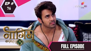 Naagin 3 | Full Episode 76 | With English Subtitles