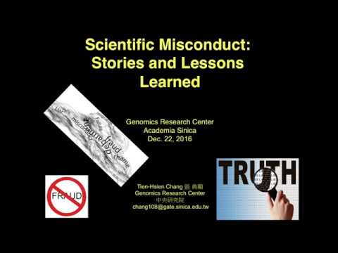 Scientific Misconduct: Stories and Lessons Learned 1/4