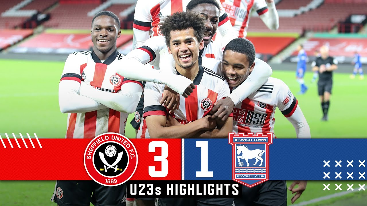 U23s HIGHLIGHTS | Sheffield United 3-1 Ipswich Town | Iliman N'Diaye, Zak Brunt and Seriki Goals