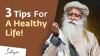 Sadhguru shares three simple tips to live a healthy life: eating right, sleeping well and surprising third one - consuming honey! donate towards corona rel...