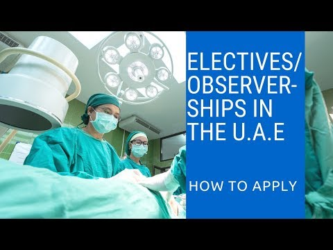 How to get a clinical attachment/ observership/elective in Abu Dhabi, U.A.E