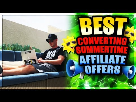 Best Affiliate Marketing Offers to Promote for Summer 2018