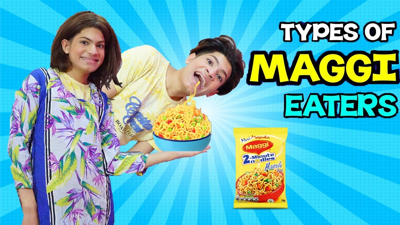 TYPES OF MAGGI EATERS   FUNNY VIDEO   MoonFun